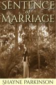 Shayne Parkinson - Sentence of Marriage (Promises to Keep: Book 1)  artwork