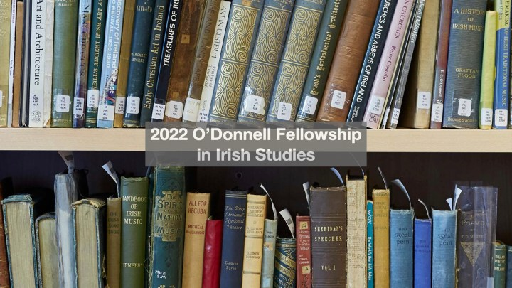 Applications open for 2022 O'Donnell Fellowship