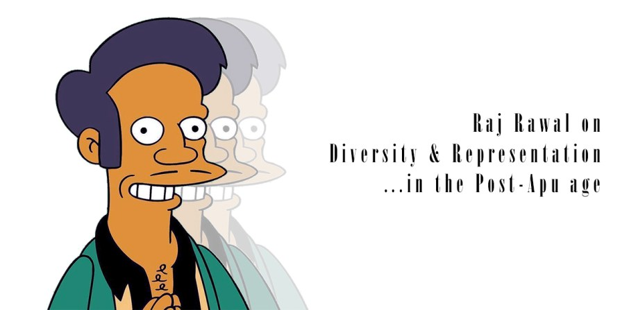 Raj Rawal chats with Dr. Punita Rice - on Diversity and Representation in Hollywood in the Post-Apu Age