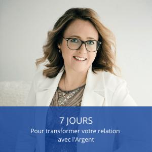programme 7 jours transformer relation avec l'argent