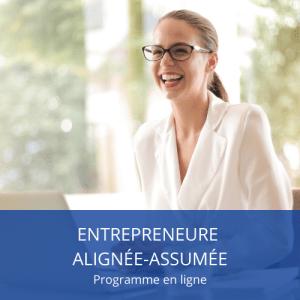 Entrepreneure alignée assumée