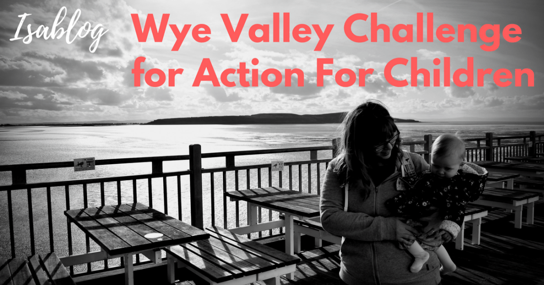 Action Challenge: Doing the Wye Valley Challenge for Action for Children