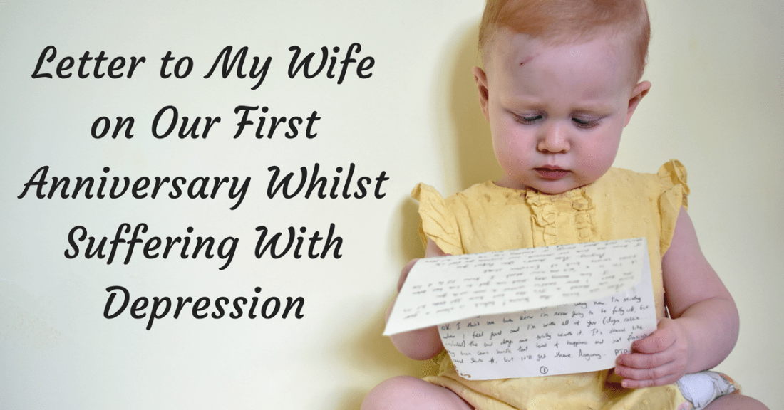 Letter to My Wife on Our First Anniversary Whilst Suffering With Depression