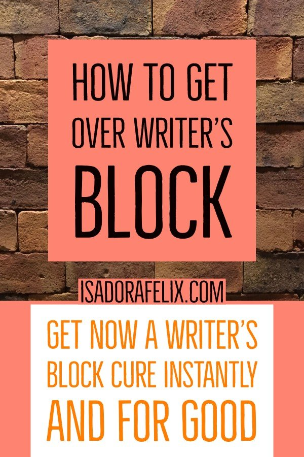 Writer's Block Cure: How to Get Over Writer's Block