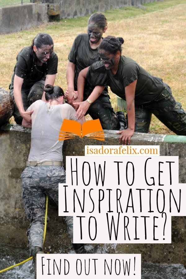 How to Get Inspiration to Write? Where Do Writers Get Ideas and Inspiration?