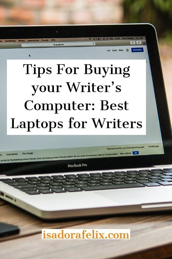 Tips For Buying your Writer's Computer: Best Laptops for Writers