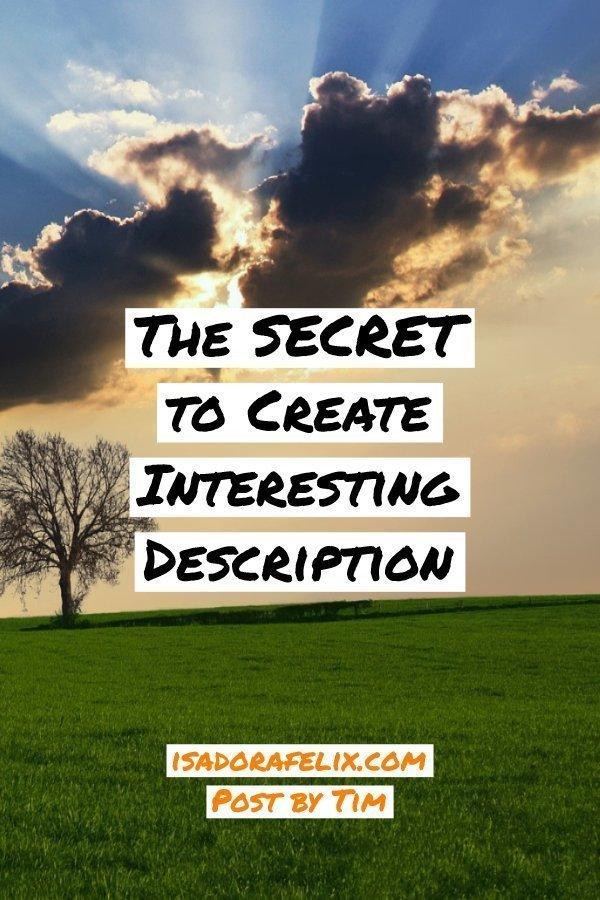 Guest Post: The SECRET to Create Interesting Description
