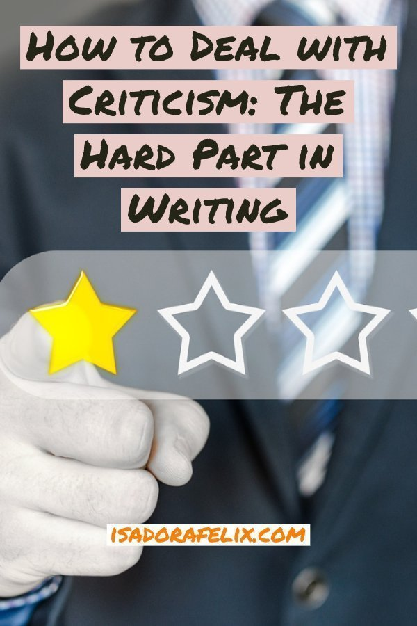 How to Deal with Criticism: The Hard Part in Writing