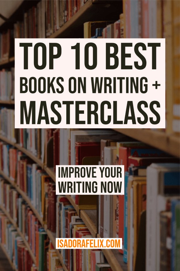 Top 10 Best Books on Writing + Masterclass