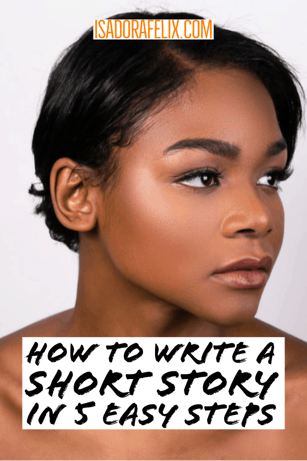 Short Story Structure: How to Write a Short Story in 5 Easy Steps