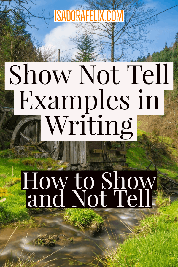 Show Not Tell Examples in Writing: How to Show and Not Tell