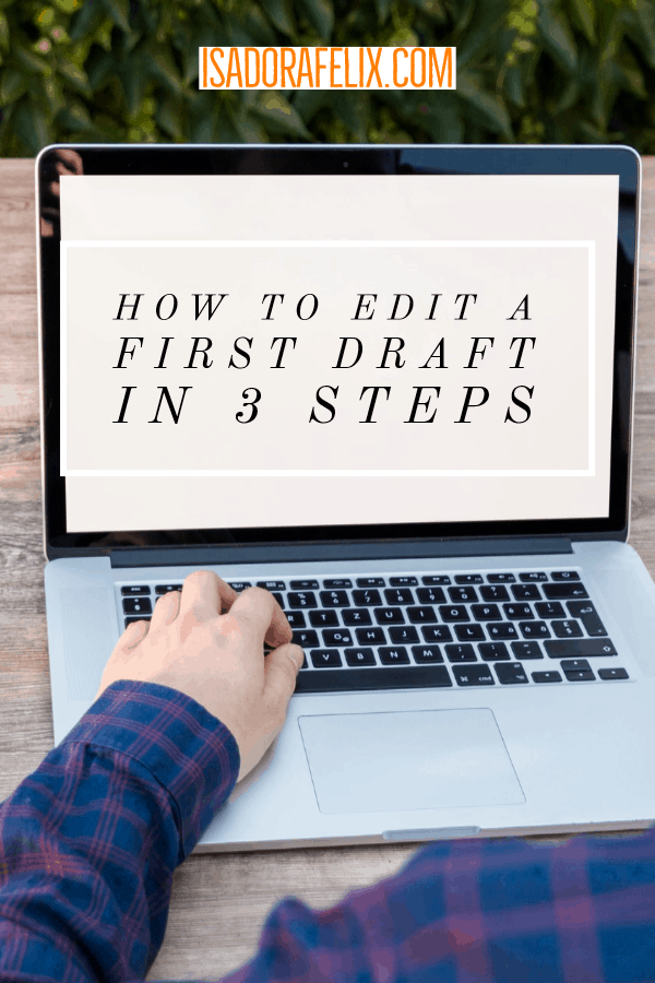 How to Edit a Draft in 3 Steps: Learn to Self-Edit Your Book