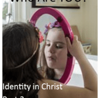 Identity in Christ-pt 2