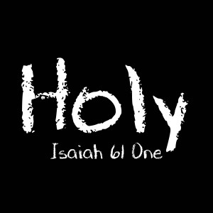 Into The Light – MP3 Digital Download Single – isaiah61one