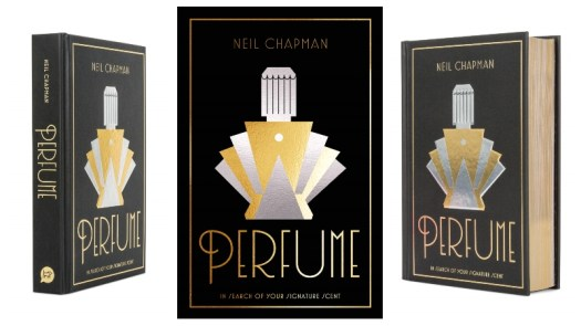 Perfume: In Search of Your Signature Scent by Neil Chapman