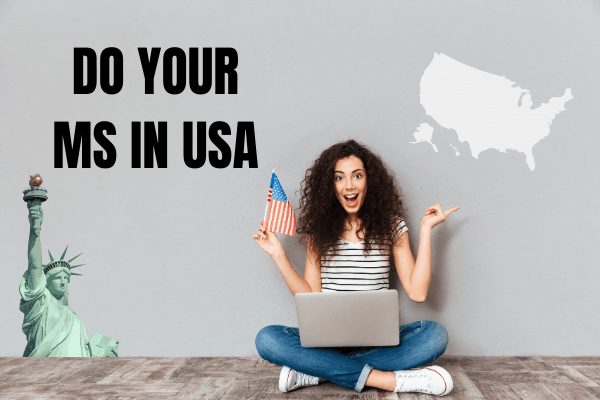 DO YOUR MS IN US