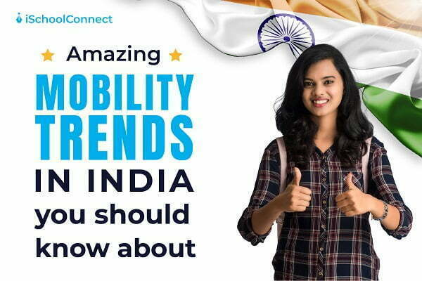 Amazing mobility trends in India you should know about