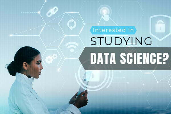 Are you interested in Data Science?