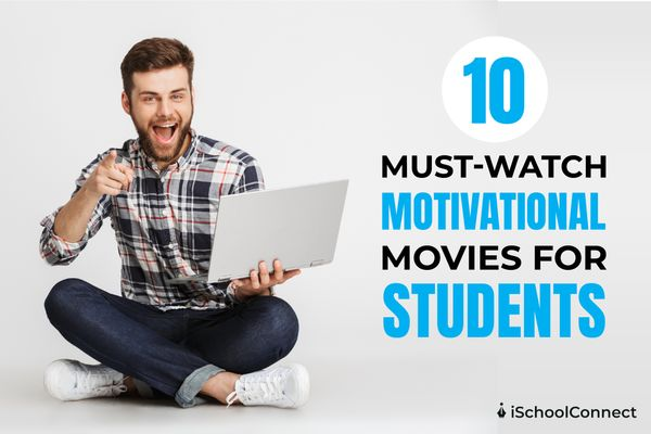 10 must watch motivational movies for students