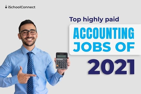 Top highly paid accounting jobs