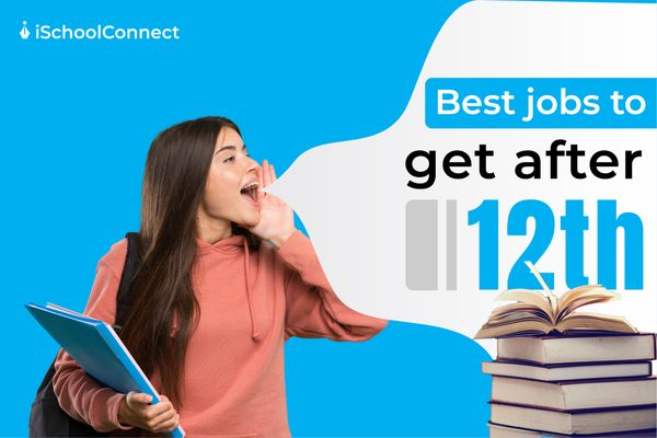 Best-jobs-to-get-after-12th-1