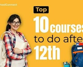 Top 10 courses to do after 12th