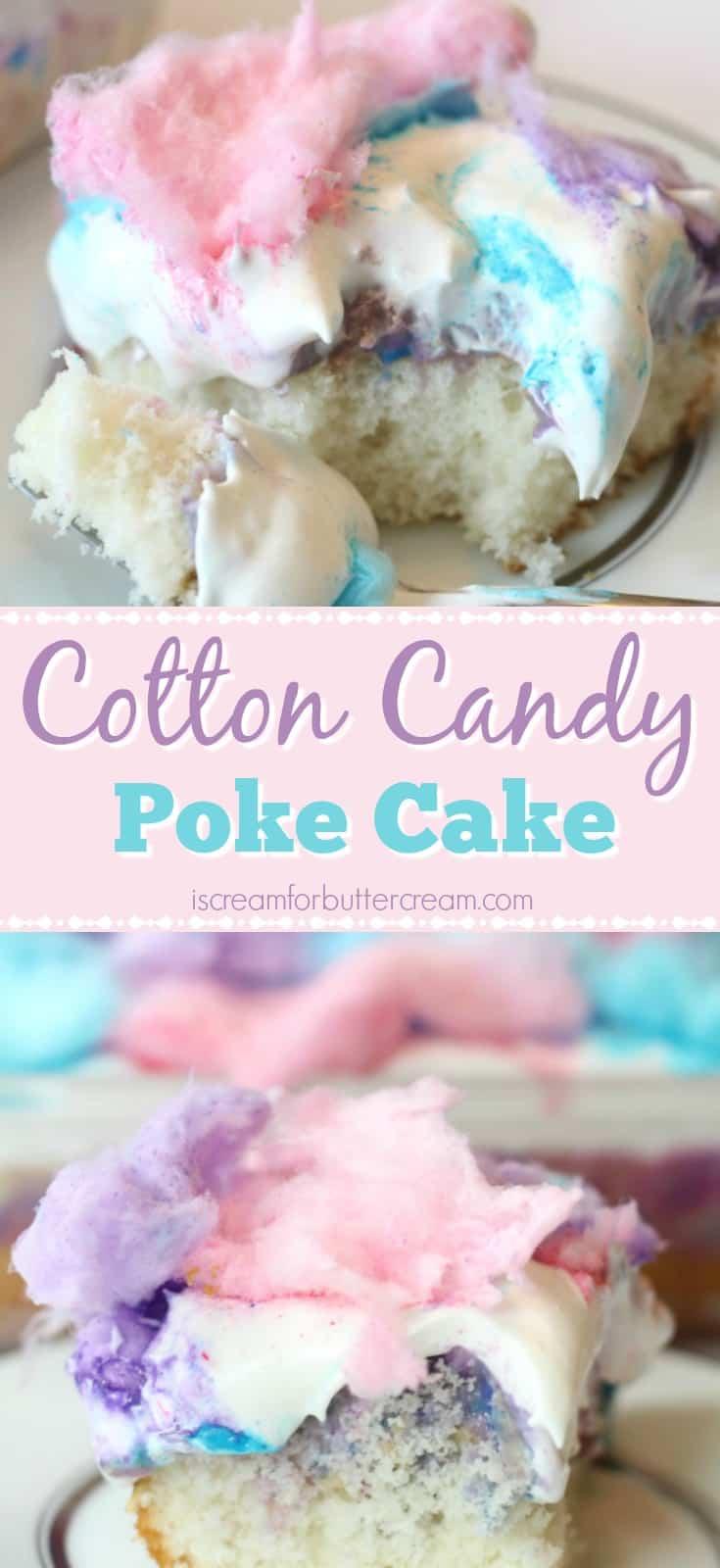Cotton Candy Poke Cake