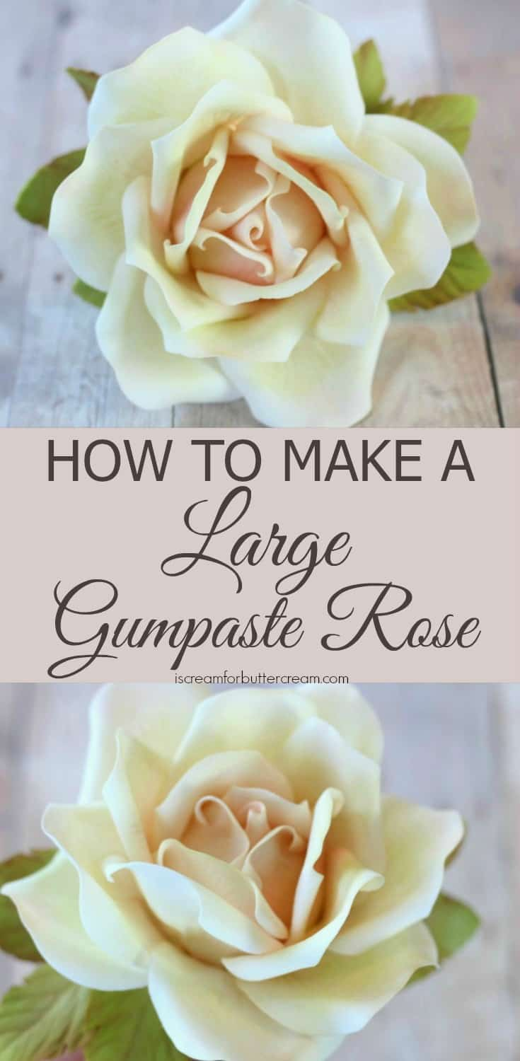How to Make a Large Gumpaste Rose Pinterest Graphic
