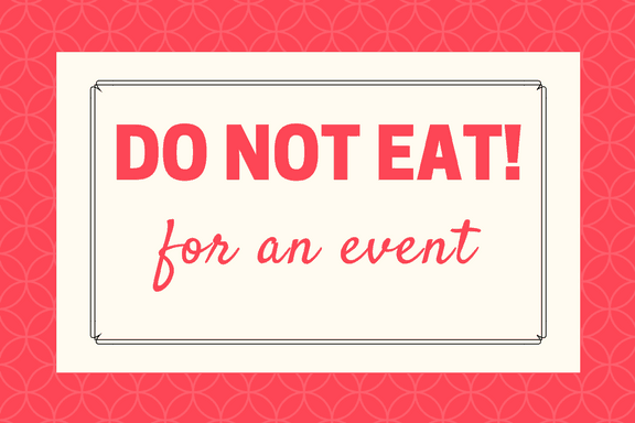Do Not Eat For an Event Sign