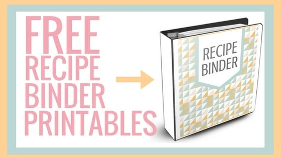 Free Recipe Binder Printables Blog Graphic