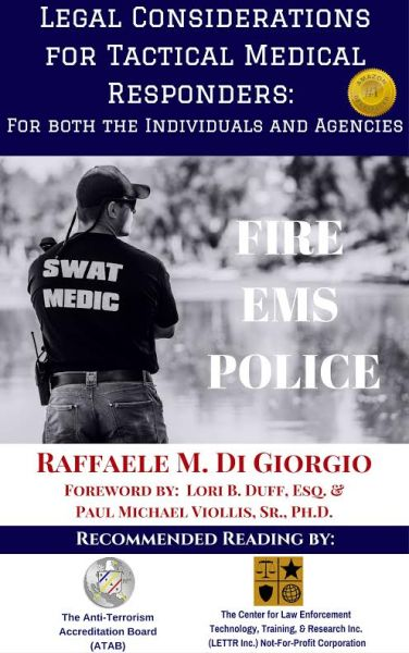 Legal Considerations for Tactical Medical Responders
