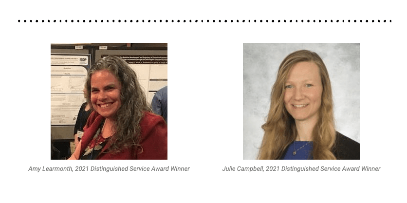 2021 Distinguished Service Award bestowed on Amy Learmonth & Julie Campbell