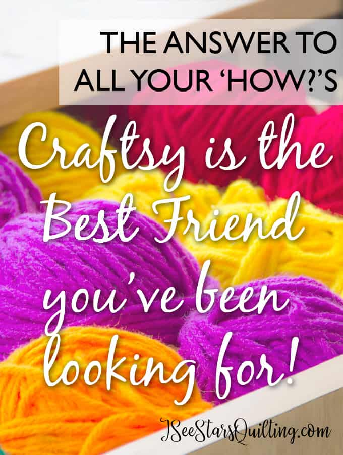 Craftsy is the Best Friend you've been looking for!