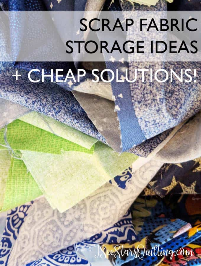 Scrap Fabric Storage Solutions