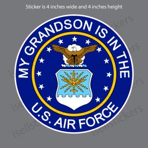 My Grandson is in the US Air Force Military Vinyl Bumper Sticker Window Decal