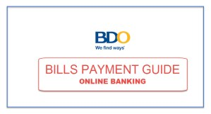 GUIDE: Pay Bills Using Your BDO Online Banking Account