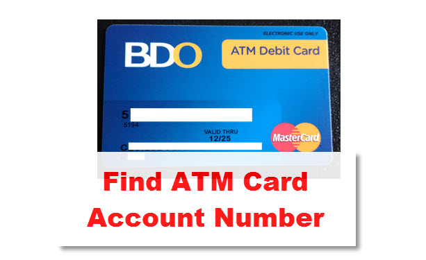 Find BDO ATM Card Account Number – 5 Ways of Finding