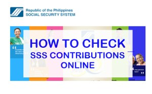 How to Check SSS Premium Contributions Online