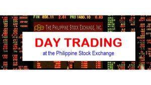 Day Trade – Profit Taking Buying and Selling Same Day on the Philippine Stock Exchange