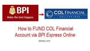 How to Fund COL Financial Account Thru BPI Online