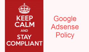 Stay Compliant with Google Adsense Policies