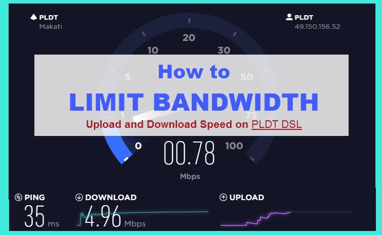 limit bandwidth pldt dsl
