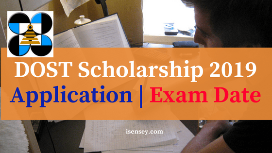 2019 DOST SCHOLARSHIPS APPLICATION and EXAM – iSensey