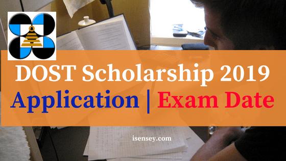 DOST Scholarship 2019 Application _ Exam Date