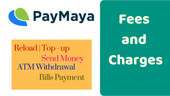 paymaya fees and charges