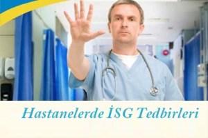 Hastanelerde İş Sağlığı ve Güvenliği Tedbirleri Giriş Yazısı