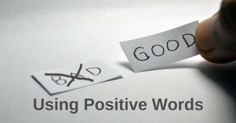 using positive words