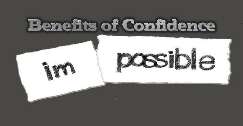 benefits of confidence