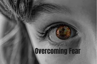 Overcoming Fear (YOU CAN BEAT IT)