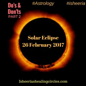 Solar Eclipse - Isheeria- Do's & Dont's